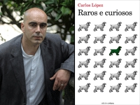 Carlos López Raros e curiosos