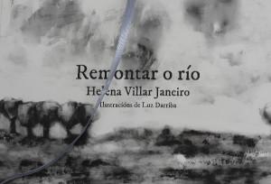 Helena Villar Luz Darriba Remontar o Rio