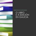 O libro a edición en Galicia