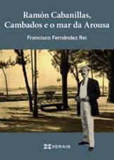 Francisco Fernández Rei Ramón Cabanillas