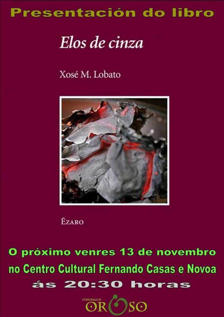 Ézaro Xosé Manuel Lobato presentación Oroso