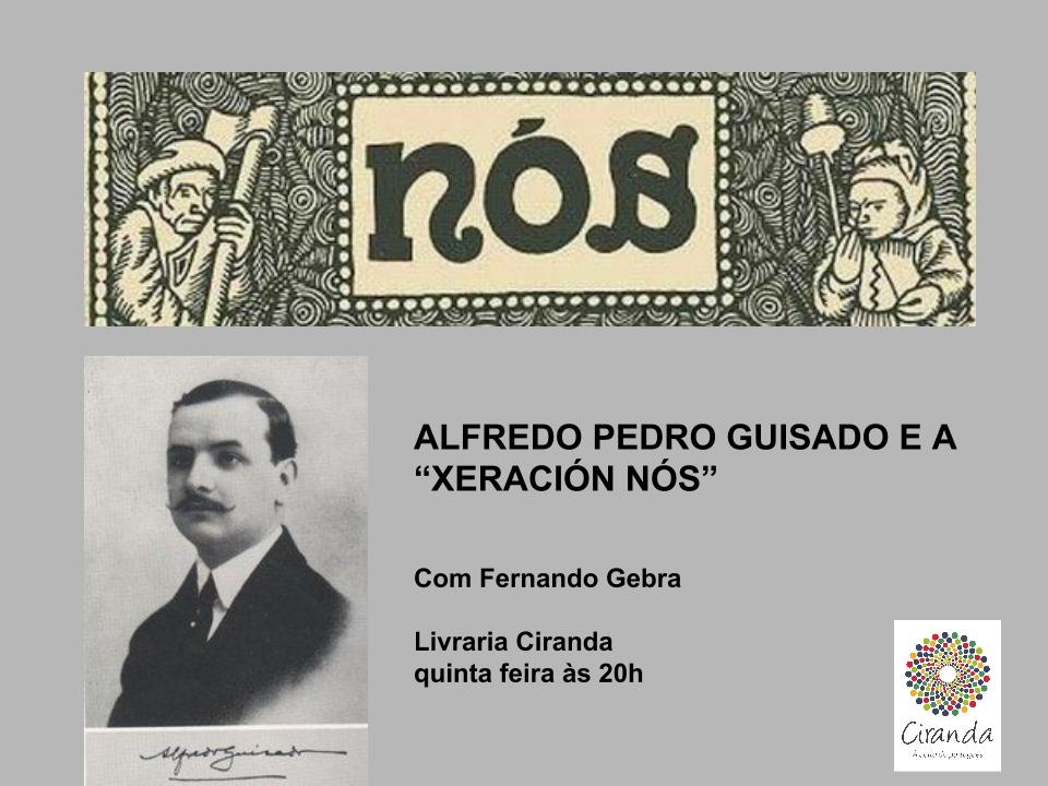 Alfredo Pedro Guisado e a Xeración Nós