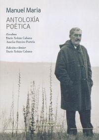Manuel María Antoloxía poética Darío Xohán Cabana Galaxia
