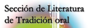 Sección de Literatura de Tradición Oral AELG