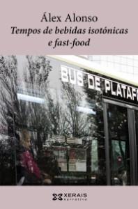 Álex Alonso Tempos de bebidas isotónicas e fast-food
