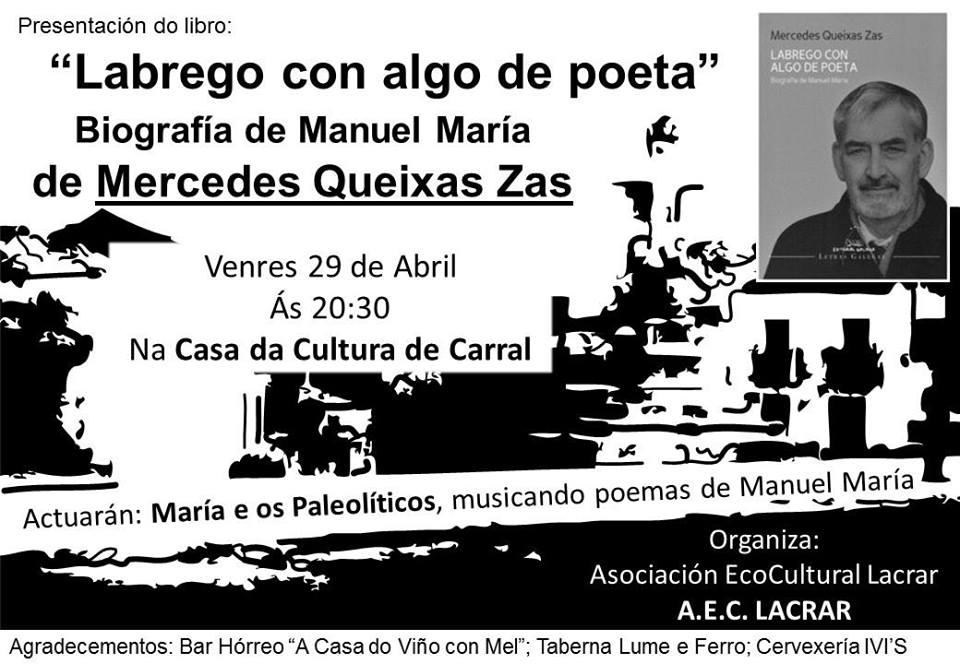 Mercedes Queixas Labrego con algo de poeta Carral