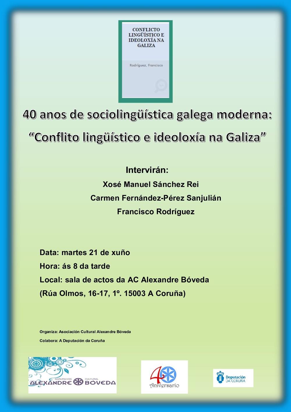 40 anos de Conflito lingüístico e ideoloxía na Galiza