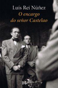 Luís Rei Núñez O encargo do señor Castelao